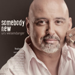 Urs Wiesendanger – Somebody New (Album)